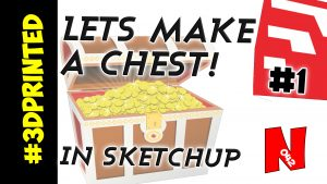 How to Make a Chest Model in SketchUp